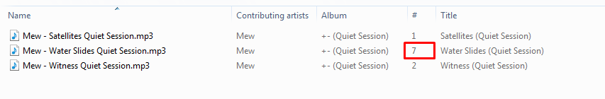 "Has anyone else seen this? The track numbers in the ""Quiet Session"" track metadata are n"